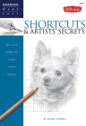 Shortcuts & Artists' Secrets: Learn quick methods for creating realistic drawings (Drawing Made Easy) Cover Image