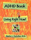 ADHD Book: Living Right Now! Cover Image