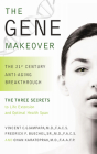 The Gene Makeover: The 21st Century Anti-Aging Breakthrough Cover Image
