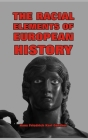 The Racial Elements of European History Cover Image