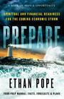 Prepare: Spiritual and Financial Readiness for the Coming Economic Storm Cover Image