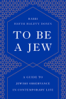 To Be a Jew: A Guide to Jewish Observance in Contemporary Life Cover Image