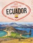 Your Passport to Ecuador Cover Image
