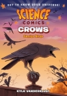 Science Comics: Crows: Genius Birds Cover Image