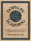 Doing by Learning: The Business Capstone Experience of a Real World, Work-based Project Cover Image