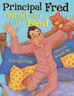 Principal Fred Won't Go to Bed Cover Image