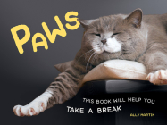 Paws: This Book Will Help You Take a Break Cover Image