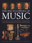 The Encyclopedia of Music: A Guide to the Greatest Composers and the Instruments of the Orchestra Cover Image