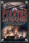 Pirates and Privateers: A Swashbuckling Compendium of Seafaring Scoundrels (Oxford People) Cover Image