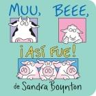 Muu. Beee. ¡Así fue! (Moo, Baa, La La) Cover Image