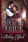 The Saxon Bride (Norman Conquest #1) Cover Image