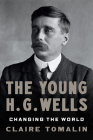 The Young H. G. Wells: Changing the World Cover Image