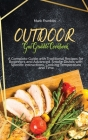 Outdoor Gas Griddle Cookbook: A Complete Guide with Traditional Recipes for Beginners and Advanced. Smoke Dishes with Specific Instructions, Cooking Cover Image