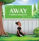 Away: A Children's Book of Loss Cover Image