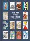 The Art of the Tea Towel Cover Image
