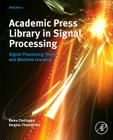 Academic Press Library in Signal Processing, Volume 1: Signal Processing Theory and Machine Learning Cover Image