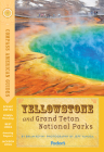 Compass American Guides: Yellowstone and Grand Teton National Parks (Full-Color Travel Guide #5) Cover Image