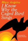 I Know Why the Caged Bird Sings Cover Image