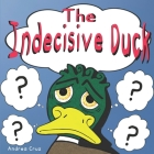 The Indecisive Duck Cover Image