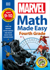 Marvel Math Made Easy, Fourth Grade: Join the Marvel Super Heroes and Make Math Your Superpower! Cover Image