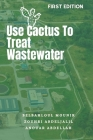 Use Cactus To Treat Wastewater Cover Image