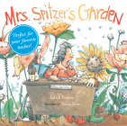 Mrs. Spitzer's Garden: [Gift Edition] Cover Image