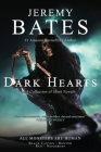 Dark Hearts: A collection of short novels Cover Image