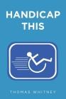 Handicap This Cover Image
