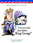 Can't You Make Them Behave, King George? Cover Image