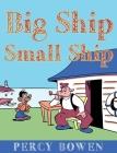 Big Ship, Small Ship Cover Image