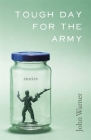 Tough Day for the Army: Stories Cover Image