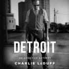 Detroit: An American Autopsy Lib/E: An American Autopsy Cover Image