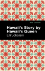 Hawaii's Story by Hawaii's Queen Cover Image
