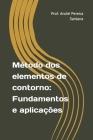 Método dos elementos de contorno: Fundamentos e aplicações Cover Image