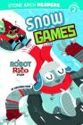 Snow Games (Robot and Rico) Cover Image