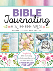 Bible Journaling for the Fine Artist: Inspiring Bible journaling techniques and projects to create beautiful faith-based fine art Cover Image