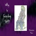 Why is Grandma Stiff? Cover Image