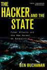 The Hacker and the State: Cyber Attacks and the New Normal of Geopolitics Cover Image