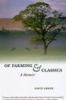 Of Farming and Classics: A Memoir Cover Image