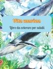 Vita marina Libro da colorare per adulti: Libri da colorare sull'oceano per il relax degli adulti Cover Image
