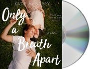 Only a Breath Apart: A Novel Cover Image