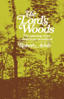 The Lord's Woods: The Passing of an American Woodland Cover Image