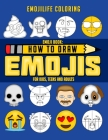 How to Draw Emojis: Learn to Draw 50 of your Favourite Emojis - For Kids, Teens & Adults Cover Image