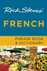 Rick Steves' French Phrase Book & Dictionary Cover Image