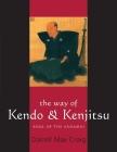 The Way of Kendo & Kenjitsu: Soul of the Samurai Cover Image