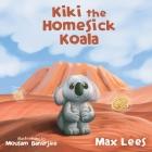 Kiki the Homesick Koala Cover Image