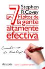 Los 7 Hábitos de la Gente Altamente Efectiva. Cuaderno de Trabajo Cover Image