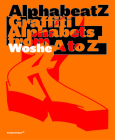 Alphabeatz. Graffiti Alphabets from A to Z Cover Image