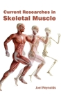 Current Researches in Skeletal Muscle Cover Image