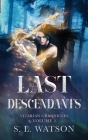 Last Descendants: Vitarian Chronicles Volume 2: Cover Image